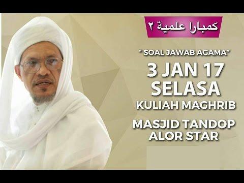 Baba Ismail Sepanjang - Soal Jawab Agama - Masjid Tandop, Alor Setar