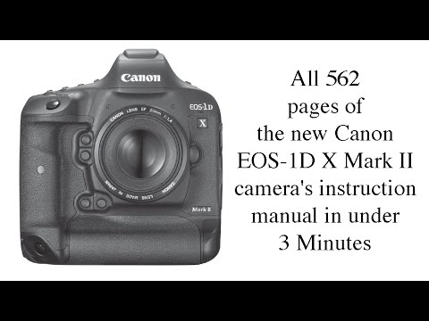 all 562 pages of the new canon eos 1d x mark ii camera s instruction rh youtube com canon eos 1d instruction manual pdf canon eos 1d mark ii instruction manual