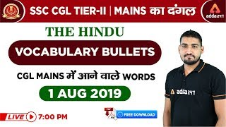 7 Pm - Ssc Cgl Tier Ii - The Hindu की Vocabulary Bullets Cgl Mains में आने वाले  Words   1 August  