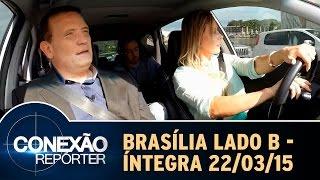 Conexão Repórter (22/03/15) - Brasília Lado B