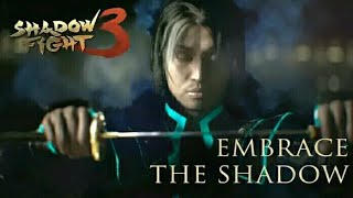 SHADOW FIGHT 3 | EMBRACE THE SHADOW | CHAPTER 4 COMING SOON