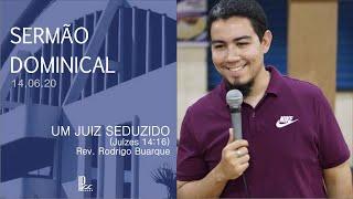 Sermão Dominical - 14.06.20 - Um juiz seduzido
