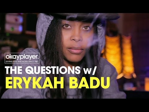 The Questions With Erykah Badu