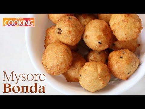 Mysore Bonda  Snacks  Ventuno Home Cooking