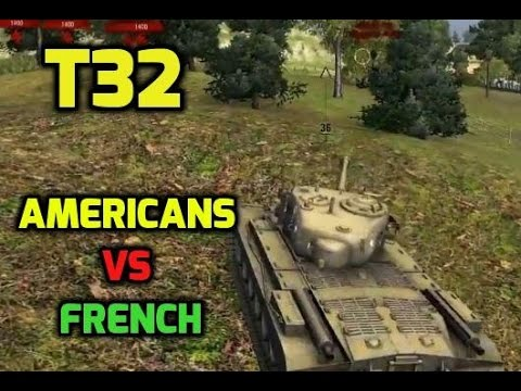 World of Tanks | T32 - Americans vs French 4900 DMG - Most Popular