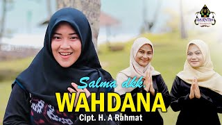 Download lagu WAHDANA (Wafiq A) Cover By SALMA dkk