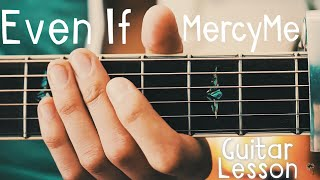 Even If Guitar Tutorial by MercyMe // Even If Guitar Lesson for Beginners!