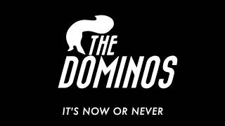 DOMINO - Now or Never