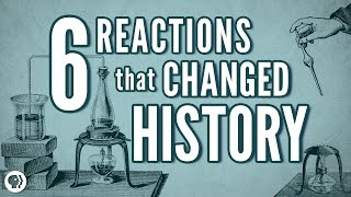 6 Chemical Reactions That Changed History thumbnail