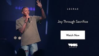 Lecrae — Joy Through Sacrifice