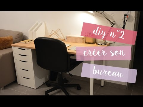 [ DIY N°2 ] Créer son bureau