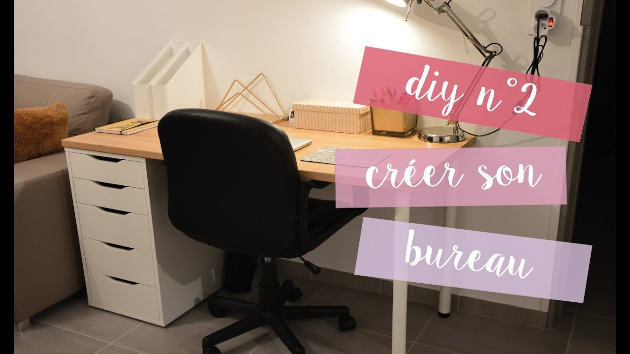Diy n 2 cr er son bureau youtube - Bureau a faire soi meme ...