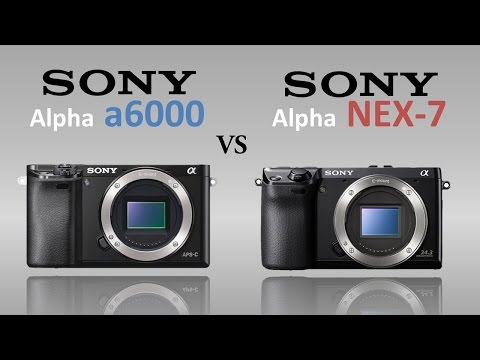 Sony a6000 Vs Sony NEX 7