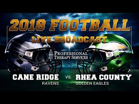 2018 Football - Cane Ridge at Rhea County