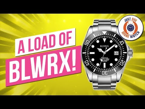 This Watch Is A Load Of BLWRX!
