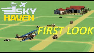 FIRST LOOK - Sky Haven - Not just another Airport Sim