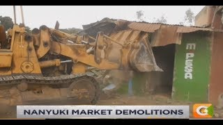 Nanyuki demolitions #DayBreak