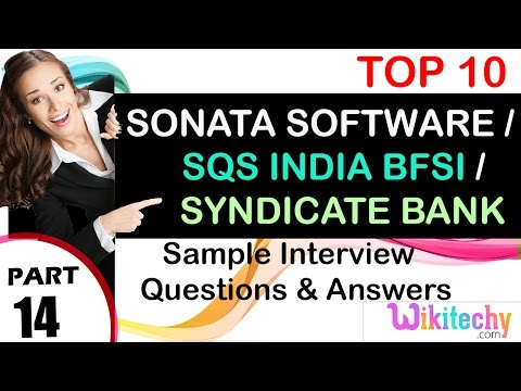 sonata software | sqs india bfsi | syndicate bank top interview questions and answers tips videos