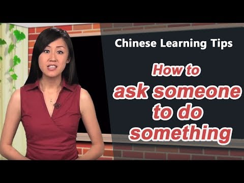How to ask someone to do something in Chinese - Chinese Learning Tips with Yoyo Chinese