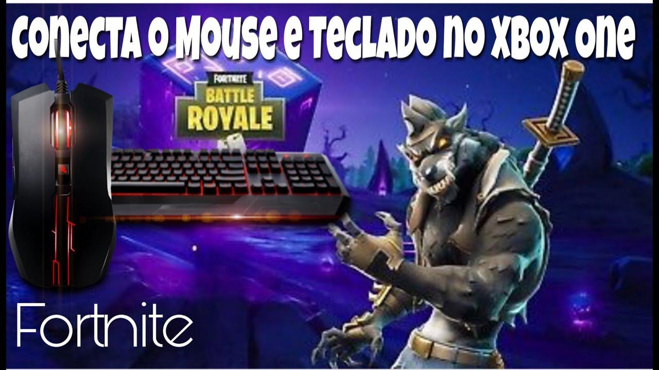 Como Conectar Mouse e Teclado no Fortnite Xbox One 100% ...