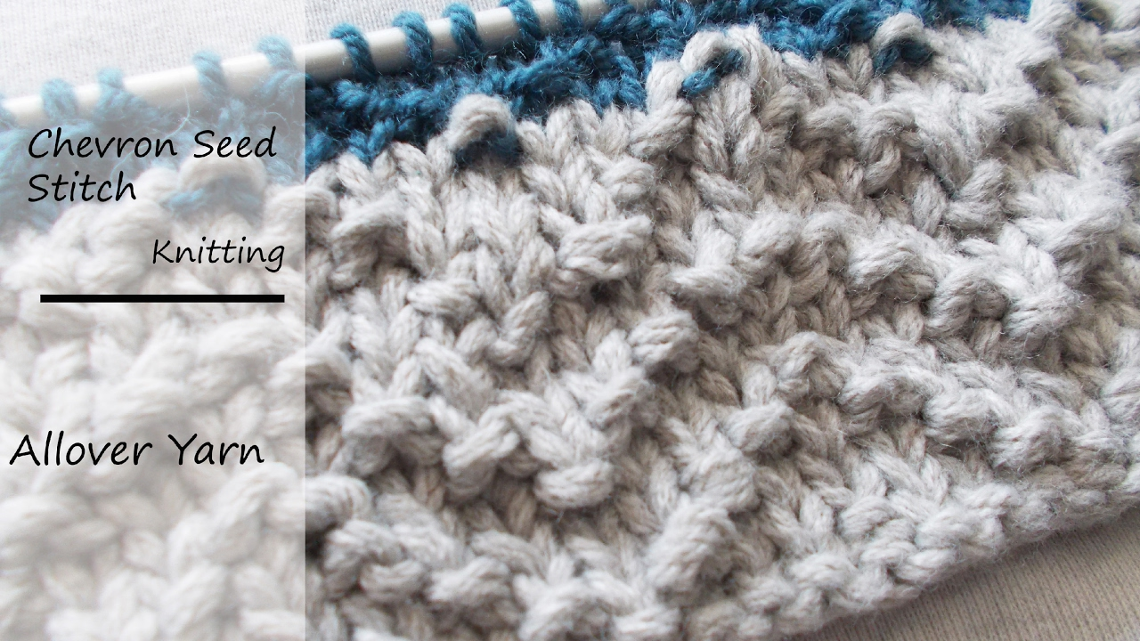 How to knit the Chevron Seed Stitch - YouTube