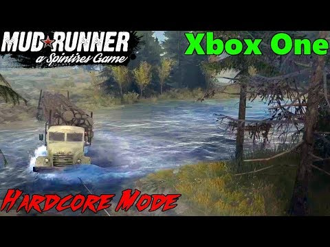 SpinTires Mud Runner: Xbox One HARDCORE MODE Let's Play! CROSSING THE RIVER!