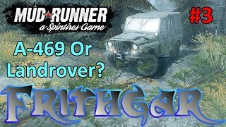Let's Play Spintires Mudrunner #3: A469 Or Landrover?