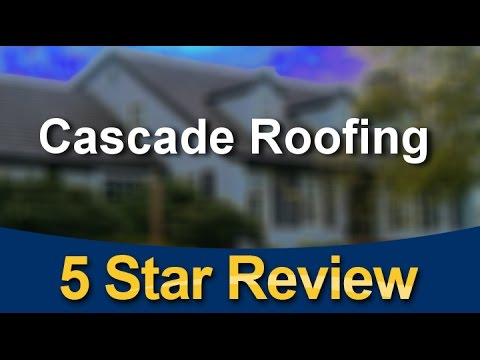 Cascade Roofing Portland Exceptional Five Star Review By Patricia M.