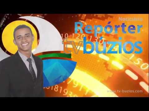 Repórter Tv Búzios - 64ª Edição