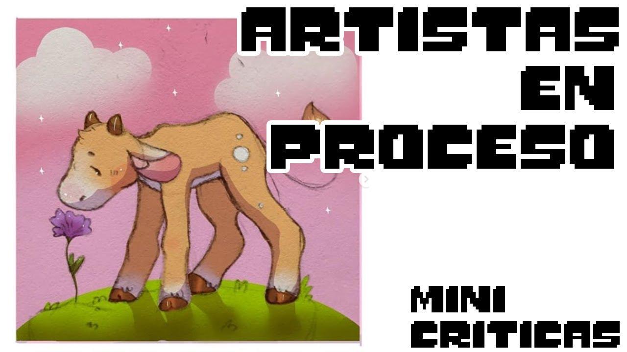 artistas en proceso| mini criticas