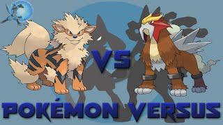 Arcanine VS Entei | Pokémon Versus