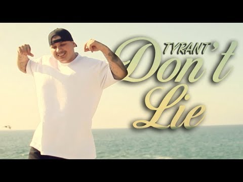 Tyrant-Don't Lie (Official Music Video)