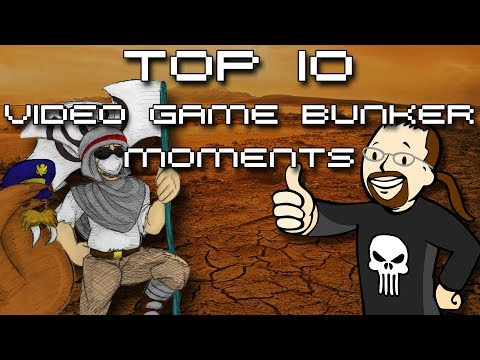 Top 10 Video Game Bunker moments