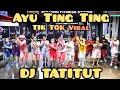 Gambar cover TATITUT BY AYU TING TING REMIX TIK TOK VIRAL,SENAM KREASI,ZUMBA