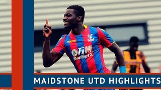 Maidstone united 1-3 crystal palace | pre-season highlights