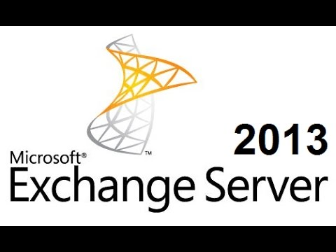 Exchange Server 2013: Installation and Configuration on