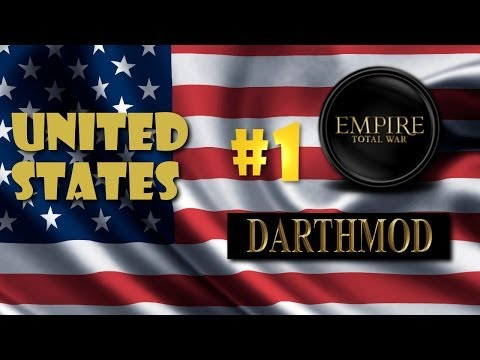 Darthmod Empire - United States Campaign #1 ~ The Start of an Empire!