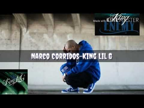 King lil G-Narco corridos (Lyrics)