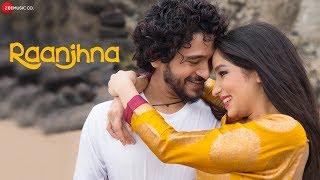 Raanjhna Official Music | Ravinder Mallah | Parivesh Singh | Vikas Tiwari & Prachi Bohra