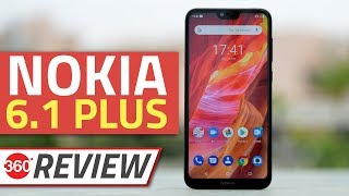 Nokia 6.1 Plus Review | Should Xiaomi Be Worried?