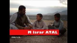 """Israr ATAL new Nazam 2012 """"Da Pa Sa Haal Yem"""""""