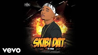 Viktoh - Skibi Dat [Official Audio] ft. Lil Kesh