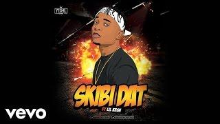 Viktoh - Skibi Dat [Official Audio] ft. Lil Kesh