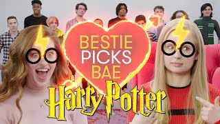 I'm a Harry Potter Superfan and I Let My Best Friend Pick My Boyfriend | Bestie Picks Bae