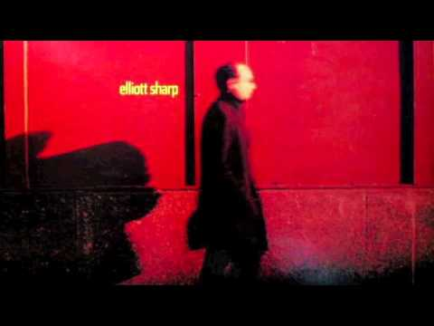 Elliott Sharp - Happy Chappie Polka