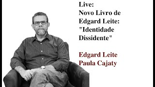 Novo livro de Edgard Leite: Identidade Dissidente