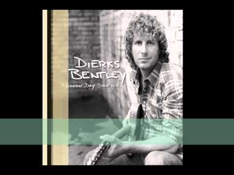 Dierks Bentley - Gonna get there someday with lyrics