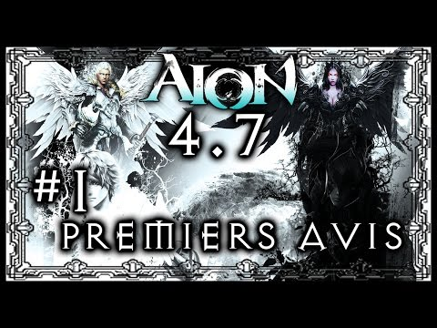 Aion 4.7 Let's play | #1 Premiers avis [ Gameplay FR ]