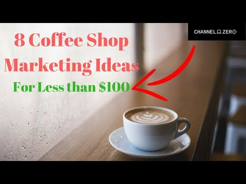 8 Coffee Shop Marketing Ideas for under $100