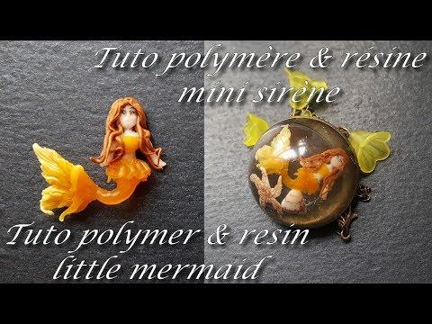[♥✿ Tuto polymère  & résine : Mini sirène ✿♥] ~ [♥✿ Clay Tutorial & resin : little mermaid ✿♥]